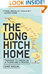 Travel: The Long Hitch Home: Tasmania...