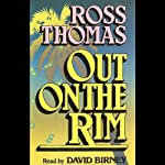 Out on the Rim | Ross Thomas