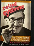 Raised Eyebrows: My Years Inside Groucho