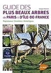 Guide des plus beaux arbres de Paris...