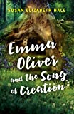 img - for Emma Oliver and the Song of Creation book / textbook / text book