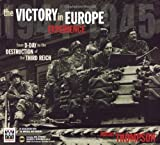 Imperial War Museum's Victory in Europe Experience: From D-day to the Destruction of the Third Reich (1844425959) by Thompson, Julian