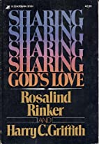 Sharing God's Love by Harry C. Griffith