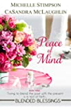 Peace of Mind (Blended Blessings Book 3)