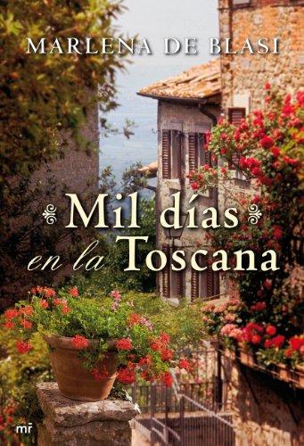 Mil Días En La Toscana descarga pdf epub mobi fb2