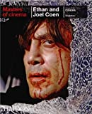 Masters of Cinema: Ethan and Joel Coen