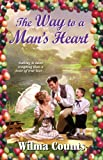 img - for The Way to a Man's Heart book / textbook / text book