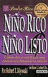Nino Rico, Nino Listo: Como Dar A Sus Hijos una Educacion Financiera Solida
