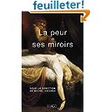 La peur et ses miroirs