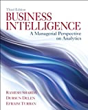 Business Intelligence: A Managerial Perspective on Analytics (0133051056) by Sharda, Ramesh