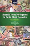 img - for Financial Sector Development in the Pacific, Volume 1: Regional Report book / textbook / text book
