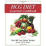 """The HCG Diet Gourmet Cookbook: Over 200 """"Low Calorie"""" Recipes for the """"HCG Phase"""" ~ Tammy Skye"""