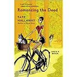 Romancing the Dead ~ Tate Hallaway