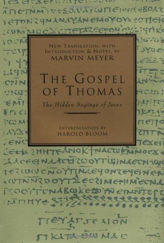 THE GOSPEL OF THOMAS : The Hidden Sayings of Jesus