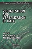 img - for Visualization and Verbalization of Data (Chapman & Hall/CRC Computer Science & Data Analysis) book / textbook / text book
