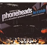 "Live at Tonhallevon ""Phoneheads"""