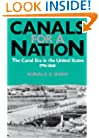 Canals For A Nation: The Canal Era in the United States, 1790-1860