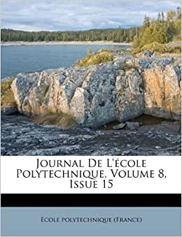 Journal de l 233 cole polytechnique volume 8 issue 15 french edition