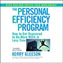 The Personal Efficiency Program (       UNABRIDGED) by Kerry Gleeson Narrated by Barrett Whitener
