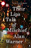 Their Lips Talk of Mischief