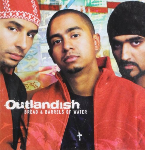 Outlandish - Bread & Barrels of Water - Zortam Music