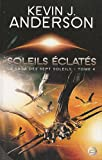 La Saga des Sept Soleils, Tome 4 : Soleils clats