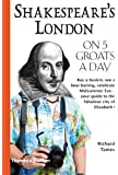 Shakespeare's London on 5 Groats a Day (Traveling on 5)