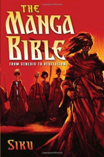 The Manga Bible: From Genesis to Revelation, by Siku