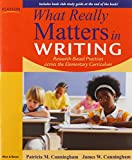 img - for What Really Matters in Writing: Research-Based Practices Across the Curriculum book / textbook / text book