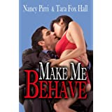 Make Me Behave ~ Tara Fox Hall
