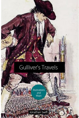Jonathan Swift - Gulliver's Travels (with illustrations and maps) [illustrated] (English Edition)