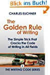 The Golden Rule of Writing (The Writi...