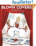 Blown Covers: New Yorker Covers You W...