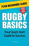 Rugby Basics: Your Beginners Guide
