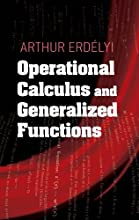 Operational Calculus and Generalized Functions Dover Books on Mathematics