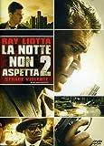 La Notte Non Aspetta 2 - Strade Violente