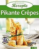 Pikante Cr�pes: Die beliebtesten Rezepte