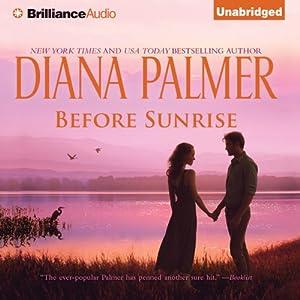 Before Sunrise | [Diana Palmer]