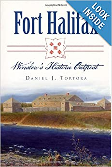 Fort Halifax: Winslow's Historic Outpost (Landmarks) by Daniel J. Tortora