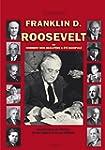 F.D. Roosevelt ou Comment mon beau-p�...
