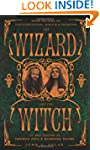 The Wizard and the Witch: Seven Decad...