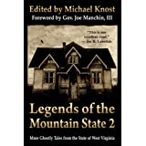 Legends of the Mountain State 2 ~ Michael Knost