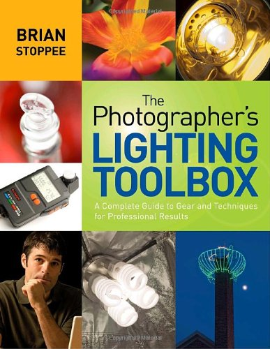 Photographer's Lighting Toolbox, The