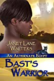 Basts Warrior (An Alternate Egypt Book 1)