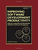 img - for Improving Software Development Productivity: Effective Leadership and Quantitative Methods in Software Management by Randall W. Jensen (2014-09-15) book / textbook / text book