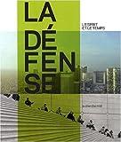 echange, troc Pierre Dottelonde - La Défense : L'esprit et le temps