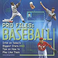 Sports Illustrated Kids Pro Files: Baseball
