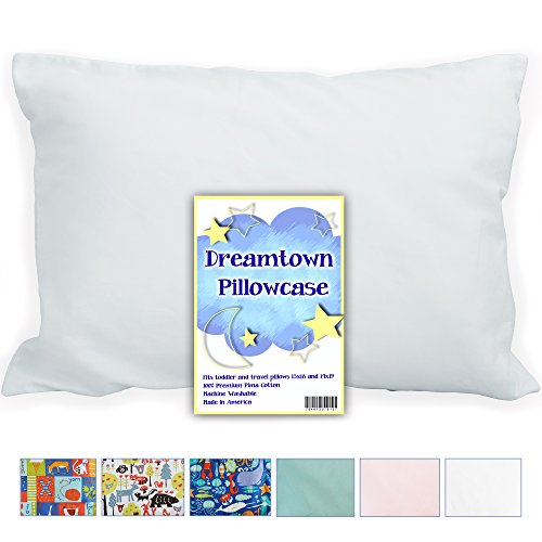 Toddler PILLOW CASE by Dreamtown Kids, ENVELOPE STYLE 100% PREMIUM PIMA COTTON, Softest Pillowcase Cover or Your Money Back! Fits 14X19 & 13X18 Travel/Toddler Pillows. Handcrafted w/ Care in the USA