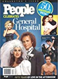 img - for PEOPLE MAGAZINE CELEBRATES GENERAL HOSPITAL 50TH ANNIVERSARY SPECIAL [Single Issue] book / textbook / text book