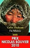En Sibérie par Colin Thubron